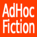 Ad Hoc Fiction Logo